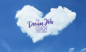 The Dream Job Coach, Louise Jenner