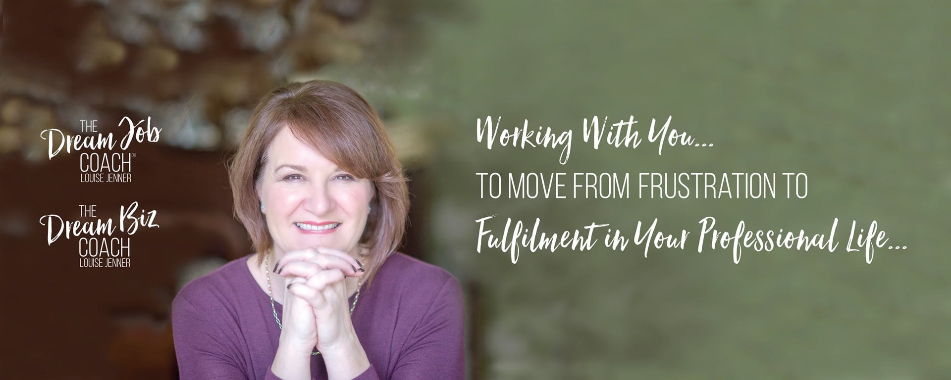 Louise Jenner, The Dream Job Coach, The Dream Biz Coach - Career and Business Coaching - Gloucester - Working with you to move from frustration to fulfilment in your professional life.