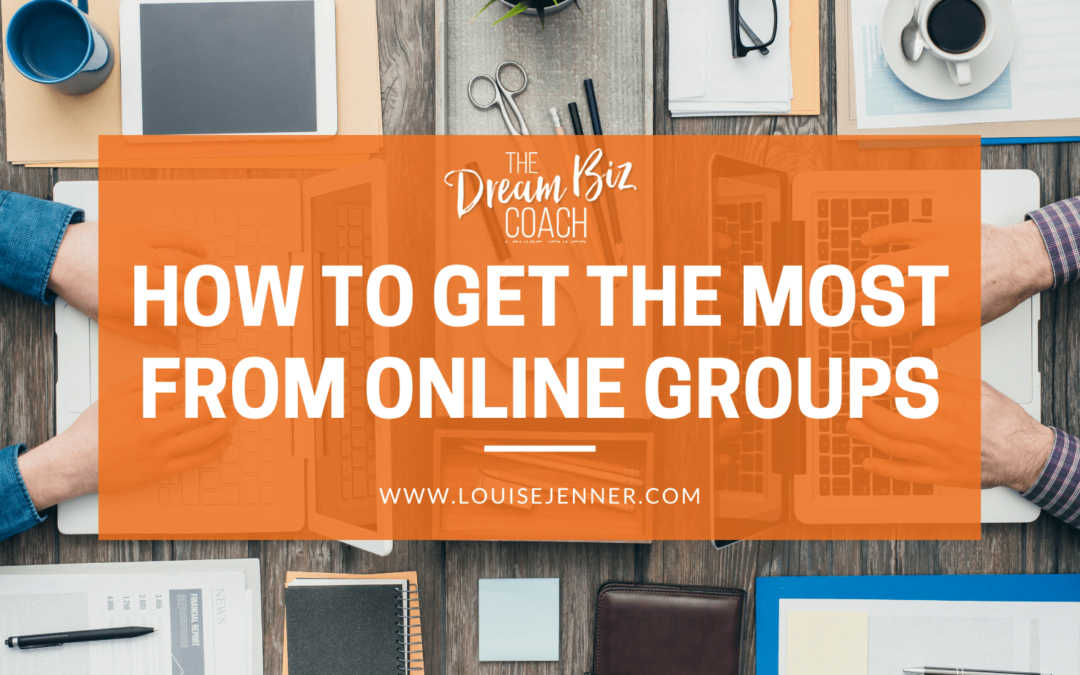 How To Get The Most From Online Groups