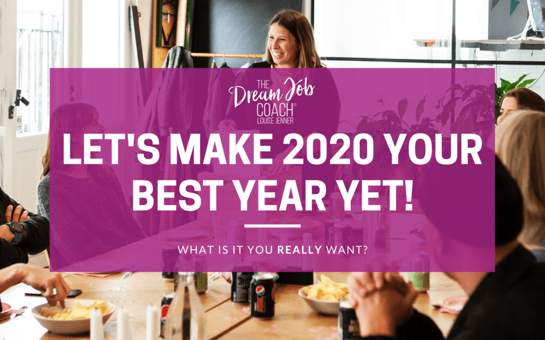 Let's make 2020 Your Best Year Yet!